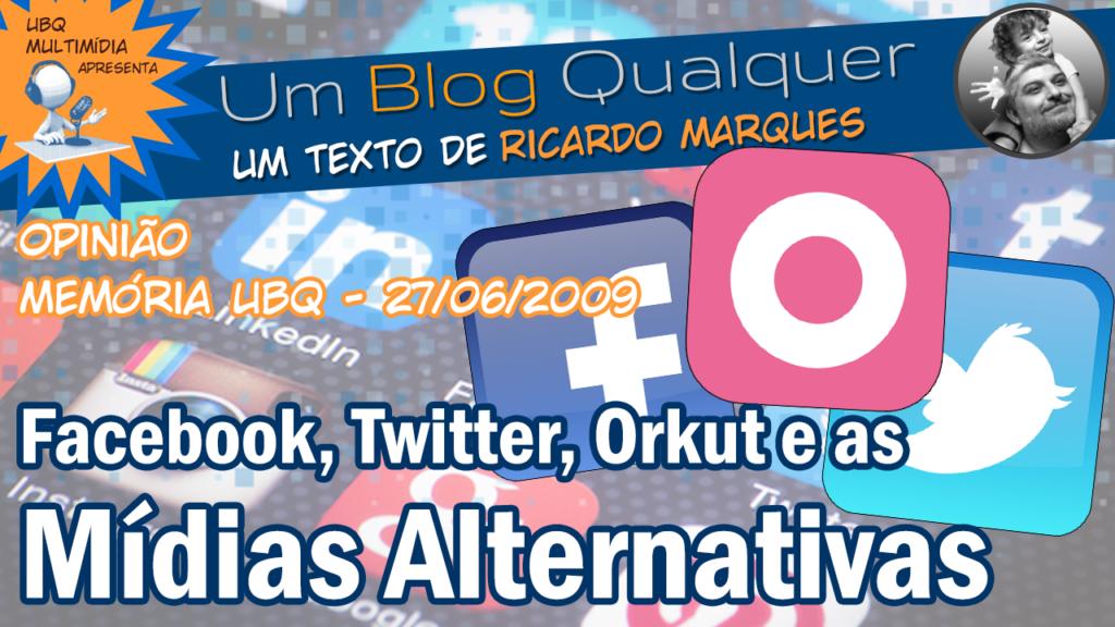 Redes sociais e as mídias alternativas