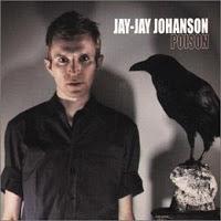 Jay Jay Johanson - Poison