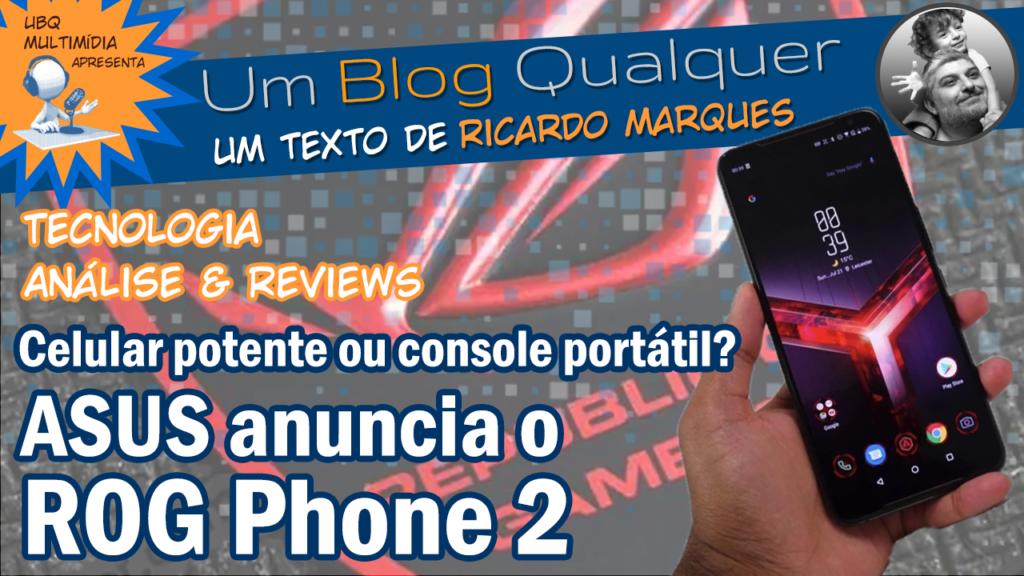 ASUS Lança o ROG Phone 2