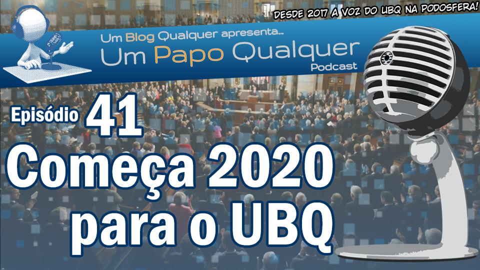 [upq 41] começa 2020 para o ubq