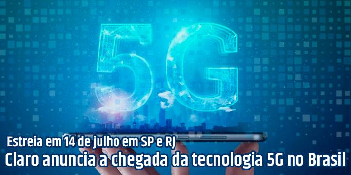 Sinal 5G chegando ao Brasil pelas mãos da Claro