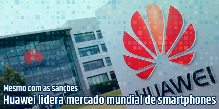 Huawei lidera mercado mundial