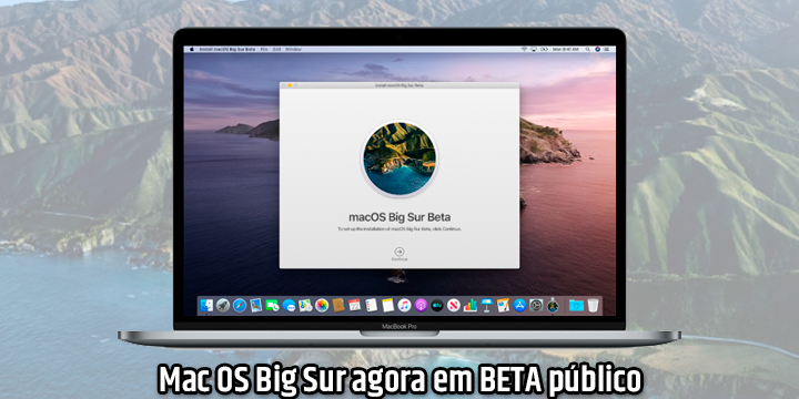 Mac OS Big Sur agora em BETA público