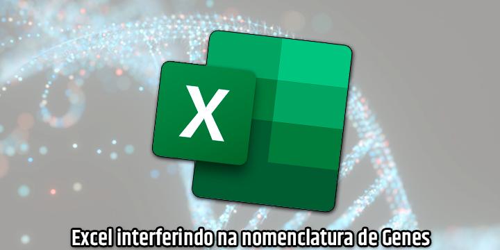 Excel interferindo na nomenclatura de genes