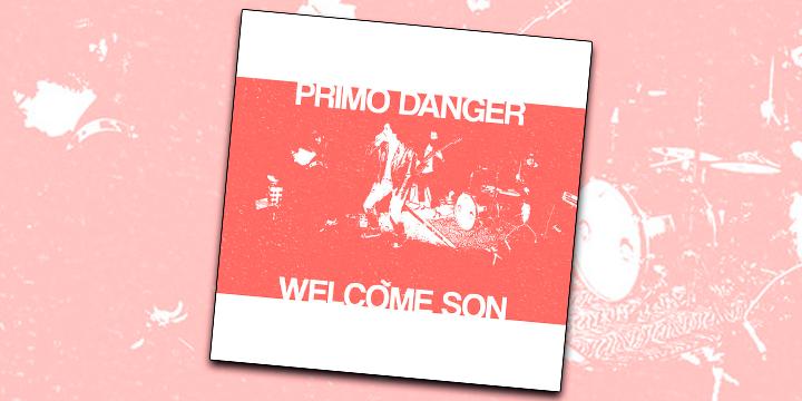 O EP 'Welcome Son'