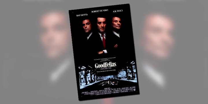 The Goodfellas... a máfia vista por dentro (e por baixo)
